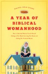 A Year of Biblical Womanhood - Rachel Held Evans