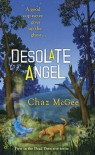Desolate Angel - Chaz McGee