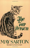 The Fur Person - May Sarton, David Canright