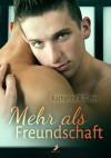 Mehr als Freundschaft - Katharina B. Gross