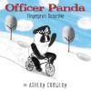 Officer Panda: Fingerprint Detective - Ashley Crowley, Ashley Crowley