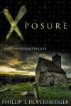 Xposure - Phillip T. Hopersberger, William Phipps, Peter Hopersberger