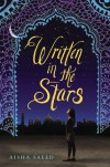 Written in the Stars - Aisha Saeed