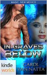 Magic, New Mexico: In Graves Below (Kindle Worlds) - Carol Van Natta