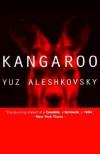 Kangaroo - Yuz Aleshkovsky, Tamara Glenny