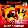 Return of the Supers! (The Incredibles Pictureback) - Walt Disney Company