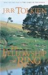 The Fellowship of the Ring  - J.R.R. Tolkien
