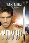 Ynyr (Tornians Book 3) - M.K. Eidem
