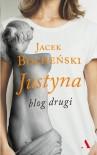 Justyna. Blog drugi - Jacek Bocheński