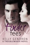Finder Fees - Kelly Gendron