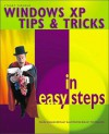 Windows XP Tips and Tricks in Easy Steps - Stuart Yarnold