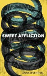 Sweet Affliction - Anna Leventhal