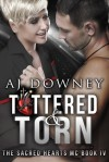 Tattered & Torn - A.J. Downey