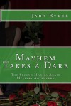 Mayhem Takes a Dare: The Second Marisa Adair Mystery - Jada Ryker
