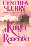 A Knight to Remember: Merriweather Sisters Time Travel (Merriweather Sisters Time Travel Trilogy) (Volume 1) - Cynthia Luhrs