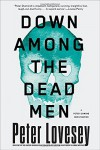 Down Among the Dead Men (A Detective Peter Diamond Mystery) - Peter Lovesey