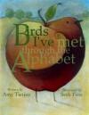 Birds I've Met Through the Alphabet - Amy Tietjen, Seth Fitts