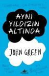 Aynı Yıldızın Altında - John Green, Çiçek Eriş