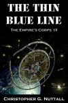 The Thin Blue Line (The Empire's Corps Book 9) - Christopher Nuttall, Pacific Crest Publishing