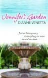 Jennifer's Garden - Dianne Venetta