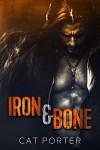 Iron & Bone (Lock & Key Book 3) - Cat Porter