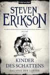 Das Spiel der Götter (8): Kinder des Schattens - Tim Straetmann, Steven Erikson