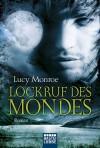 Lockruf des Mondes  - Lucy Monroe, Ulrike Moreno