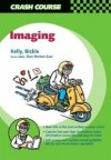 Crash Course: Imaging - Barry E. Kelly
