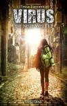 Virus: Die neue Welt (Episode 2) - Tessa Tormento, Emma S. Rose
