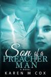 Son of a Preacher Man: A Novel - Karen M. Cox