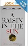 A Raisin In The Sun - Lorraine Hansberry, Robert Nemiroff