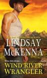 Wind River Wrangler - Lindsay McKenna