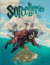 Sorcelleries: Les jeux sont fées! - Teresa Valero, Juanjo Guarnido