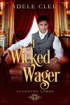 A Wicked Wager - Adele Clee