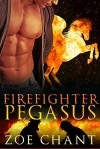Firefighter Pegasus: BBW Pegasus Shifter Paranormal Romance (Fire & Rescue Shifters) - Zoe Chant