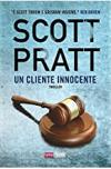 Un cliente innocente - Scott Pratt