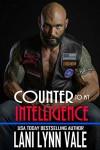Counter To My Intelligence - Lani Lynn Vale
