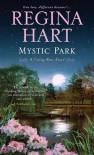Mystic Park (A Finding Home Novel) - Regina Hart