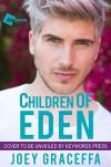 Children of Eden: A Novel - Joey Graceffa