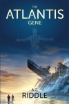 The Atlantis Gene - A.G. Riddle