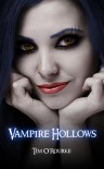 Vampire Hollows (Kiera Hudson, #5) - Tim O'Rourke
