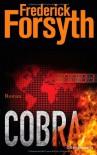 Cobra: Roman - Frederick Forsyth