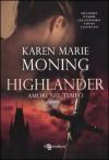 Amori nel tempo  - Karen Marie Moning