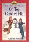On Top of Concord Hill - Maria D. Wilkes, Dan Andreasen