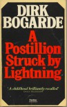 A Postillion Struck By Lightning - Dirk Bogarde
