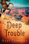 Deep Trouble - Mary Connealy