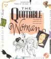 The Quotable Woman: Witty, Poignant, And Insightful Observations From Notable Women - Running Press