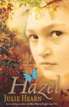 Hazel - Julie Hearn