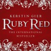 Ruby Red - Kerstin Gier,  Anthea Bell,  Marisa Calin