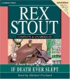 If Death Ever Slept - Rex Stout, Michael Prichard